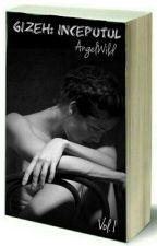 GIZEH: Începutul (+17) by AngelWild