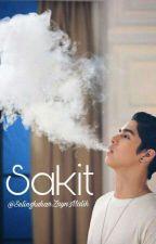 Sakit - One Shot [ALKI KAHLER] by SelingkuhanZaynMalik