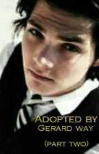 Adopted by Gerard way( part two) by romelyndavid02