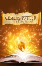 Gêmeos Potter e a Pedra Filosofal by LilianTrindadePotter