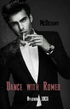 Dance with Romeo by giadaI_1901