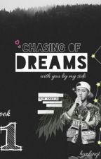 Chasing Of DREAMS BOOK 1 [Hanbin FANFIC] by hanbinqt
