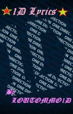 1D Lyrics by LOUTOMMO1D