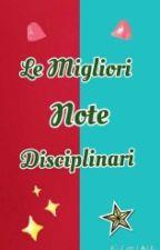 Le più assurde e divertenti Note Disciplinari by FanvergentePazza