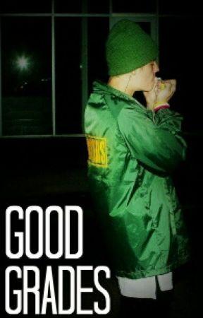 Good Grades (w/ Justin Bieber) by cambriolageswriter
