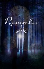 Remember Me [Jefferson] Once Upon a Time: Book III by UnderMySkin