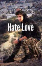 Hate Love~Janoskians Fanfiction by qualitynatalia