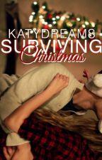 Surviving Christmas by KatyDreams