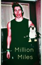 Million Miles /l.h. by Lucyna5sos