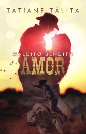 MALDITO BENDITO AMOR  by TTFreitas