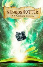 Gêmeos Potter e a Câmara Secreta by LilianTrindadePotter