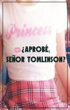 ¿Aprobé, señor Tomlinson? -One Shoot- by HP_Infinite