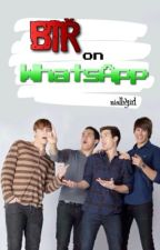 BTR on WhatsApp by niallvgirl