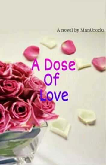 A Dose Of Love