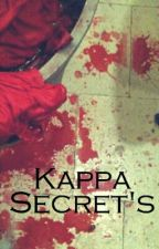 Kappa Secrets by TiaNiih