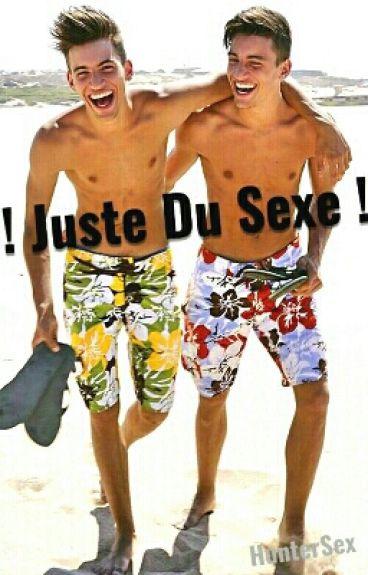 ! Juste Du SEXE !