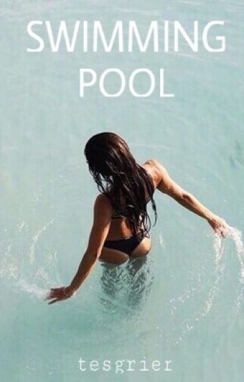 Swimming Pool --> N.G