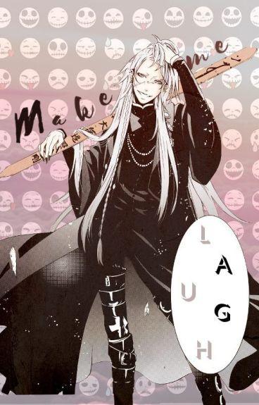 Make Me Laugh /Undertaker (Kuroshitsuji)