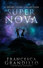 Supernova - A Short Story Collection by masheena