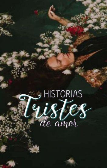 Historias Tristes De Amor
