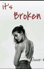 It's Broken ( Saga E&L, libro#2) by Grace-C