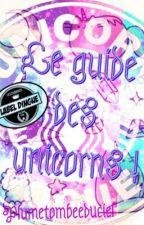 Le guide des unicorns by _etymologia