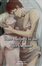 ~Drarry~  Draco Malfoy e la sua Potter ossessione by galaxystories