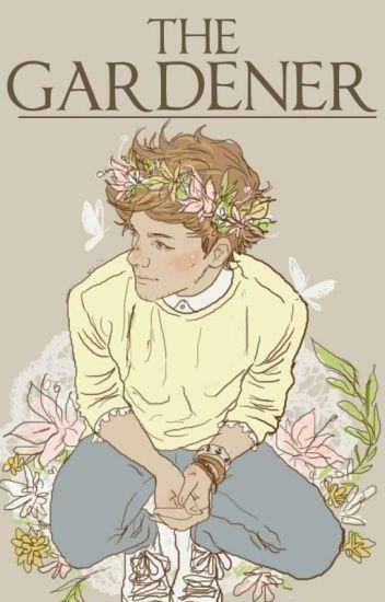The Gardener • L.S. • (Mpreg! Louis) [HIATUS]