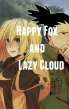 A Happy Fox and A Lazy Cloud (Naruto Fanfiction) by LucarioMaster41