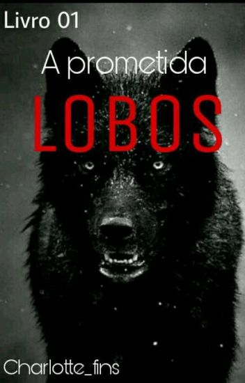 1. Lobos - A Prometida
