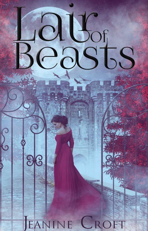 Lair of Beasts (#Wattys2016) by Aviatrix427