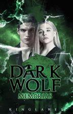 Dark Wolf - Memórias by runeswho