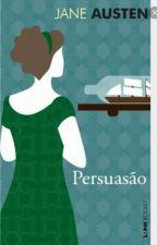 Persuasão by leh_almeida5