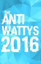 The Anti-Wattys 2016 by Official-AW