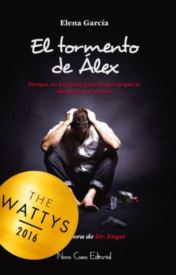 El tormento de Álex (A la venta en librerías)