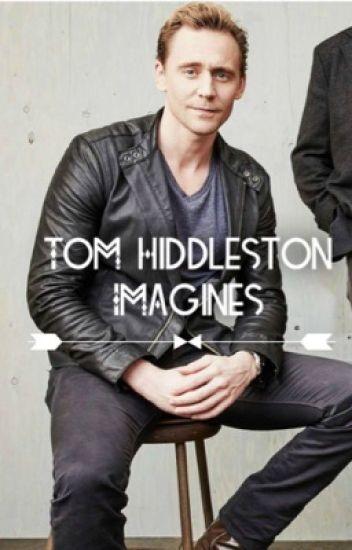 Tom Hiddleston Imagines - ANGEL - Wattpad