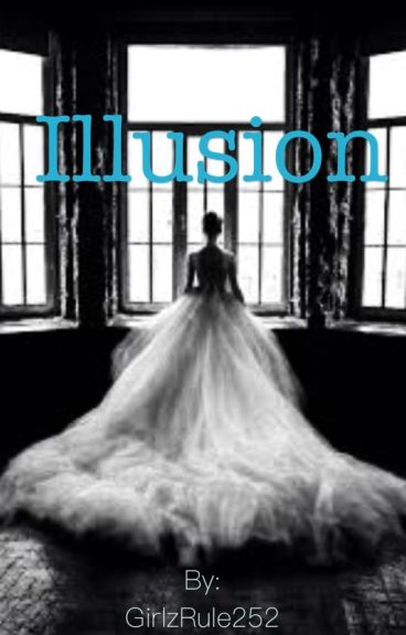 Illusion - (Sequel to Confusion) A Harry Potter fan-fiction