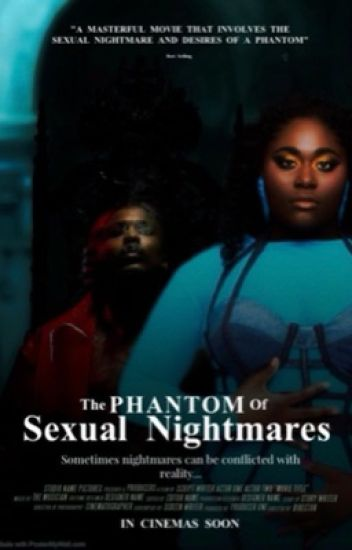 Phantom Of Sexual Nightmares
