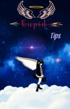 Cupid's Tips by Cupids_Tips