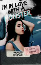 I'm In Love With A Monster || Camren by Srtamarv