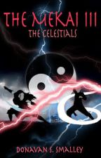 The Mekai: The Celestials by dsts09
