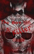 The Boy With A Killer Smile by TheQueenOfArts