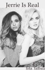 Jerrie is real~ little mix fanfiction by lola_falbala