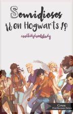 Semidioses!!? En Hogwarts!?! by CoolkidsDontStudyM