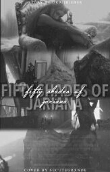 Fifty Shades of Jariana