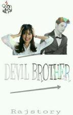 Devil Brother by Rajstory