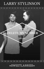 Delete my number. (Larry Stylinson; texting) by sweetlarries
