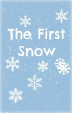 The First Snow [One Shot] by 123PurpleUnicorn