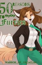 50 Reasons To Love Furries by Warrior_Of_OrcaClan