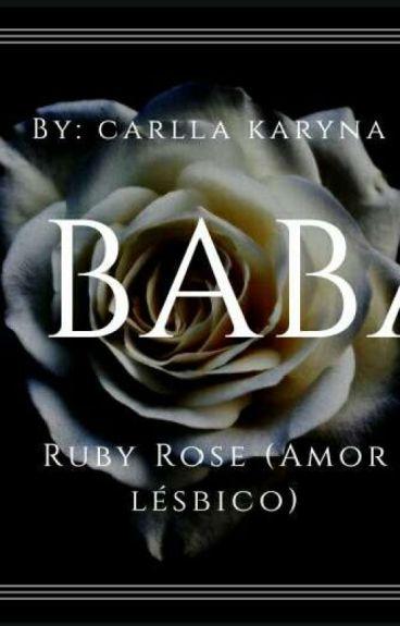 A Babá { Ruby Rose }